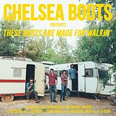 These Boots Are Made for Walkin' de Chelsea Boots