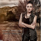 Family Business by Ashley Wineland