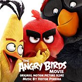 Play & Download The Angry Birds Movie (Original Motion Picture Score) by Heitor Pereira | Napster