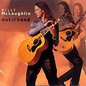Play & Download Out Of Hand by Billy McLaughlin | Napster