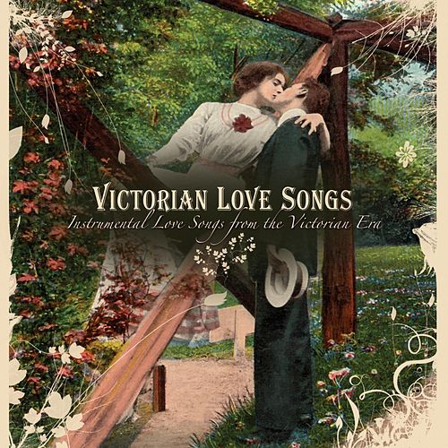 Victorian Love Songs by Craig Duncan