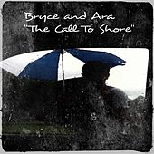 Play & Download The Call to Shore by Bryce | Napster