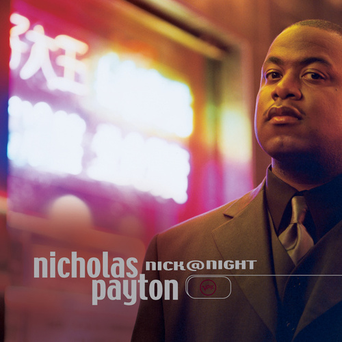 Play & Download Nick At Night by Nicholas Payton | Napster