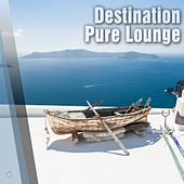 Play & Download Destination Pure Lounge - EP by Various Artists | Napster
