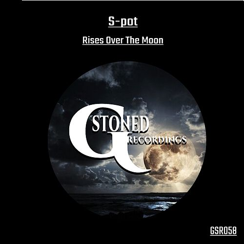 Rises Over The Moon by S.P.O.T.