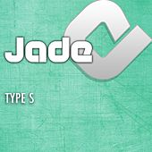 Type S by Jade