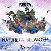 Play & Download Natureza Selvagem by Acura | Napster