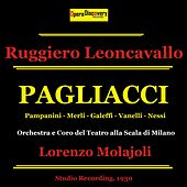 Play & Download Leoncavallo: Pagliacci (Remastered) by Francesco Merli | Napster