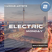 Electric Monday, Vol. 2 by Various Artists