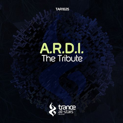 Play & Download The Tribute by A.R.D.I. | Napster