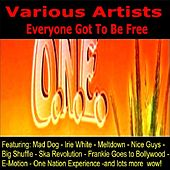 Everyone Got to Be Free by Various Artists