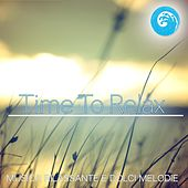Time to Relax : Musica rilassante e dolci melodie (Wellness Relax) by Various Artists