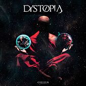 Play & Download Orion by Dystopia | Napster