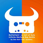 Play & Download Battlefield 1 vs. Call of Duty Infinite Warfare Rap Battle by Dan Bull | Napster