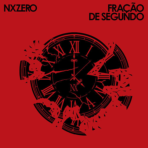 Fração de Segundo - Single by NX Zero