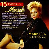 Play & Download Marisela: 15 Éxitos, Vol. 1 by Marisela | Napster