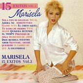 Play & Download Marisela: 15 Éxitos, Vol. 2 by Marisela | Napster