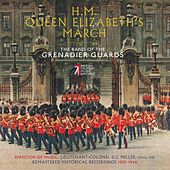 Play & Download H.M. Queen Elizabeth's March by Band of the Grenadier Guards | Napster