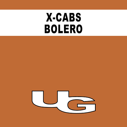 Play & Download Bolero by X Cabs | Napster