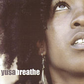Play & Download Breathe by Yusa | Napster