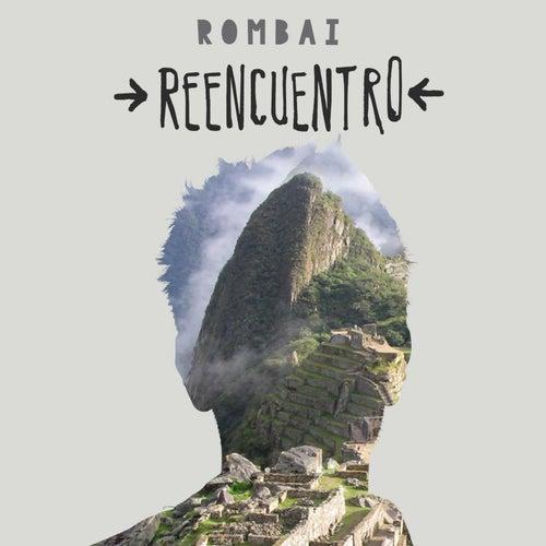 Reencuentro de Rombai