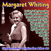 Play & Download Grabaciones Originales Años 40 by Margaret Whiting | Napster