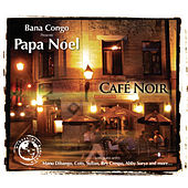 Cafe Noir by Papa Noel