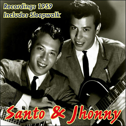 First Recordings 1959 by Santo and Johnny