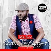 Play & Download God's Song Project by Mr. Kee | Napster