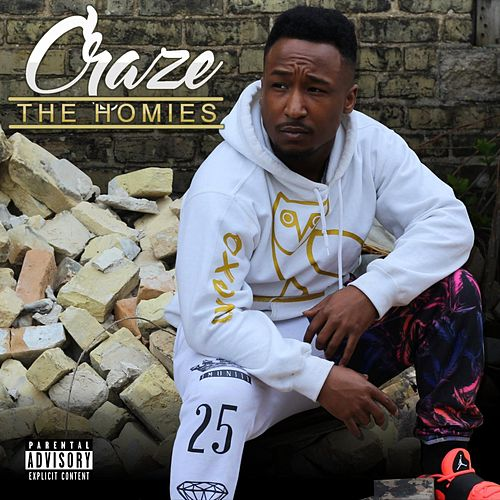 Play & Download The Homies by The Craze | Napster