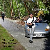 Play & Download The Good the Bad and the Music. by Richard Price | Napster