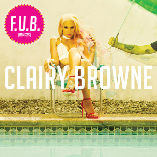 Play & Download F.U.B. by Clairy Browne | Napster