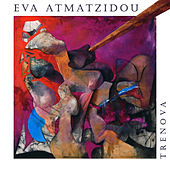Trenova de Eva Atmatzidou