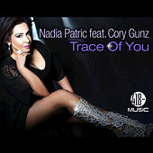 Play & Download Trace of You by Nadia Patric | Napster