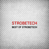 Play & Download Best of Strobetech by Various Artists | Napster
