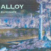 Eliminate by Alloy