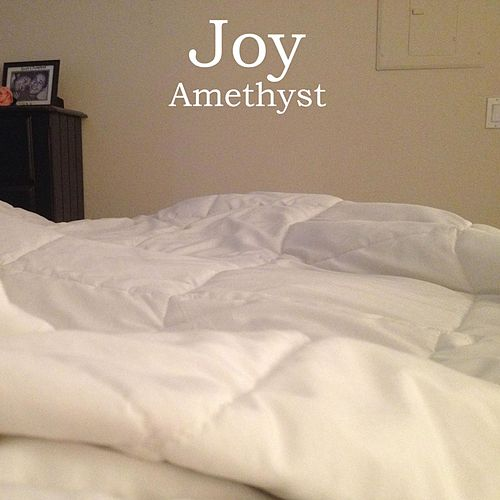 Play & Download Amethyst by Joy | Napster