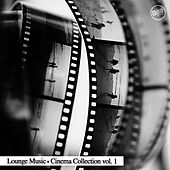 Play & Download Lounge Cinema Collection Vol. 1 by Various Artists | Napster