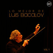 Lo mejor de Luis Bacalov - Vol. 1 by Various Artists