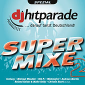DJ Hitparade Supermixe 2 von Various Artists