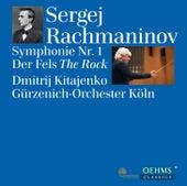 Rachmaninov: Symphony No. 1, Op. 13 & Der Fels, Op. 7 by Gürzenich-Orchester Köln