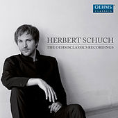 Play & Download Herbert Schuch: The OehmsClassics Recordings by Various Artists | Napster
