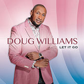 Let It Go by Doug Williams