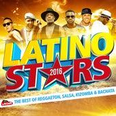 Latino Stars 2016: The Best of Reggaeton, Salsa, Kizomba & Bachata von Various Artists