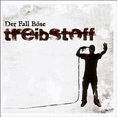 Play & Download Treibstoff by Der Fall Böse | Napster