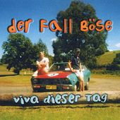 Play & Download Viva dieser Tag by Der Fall Böse | Napster