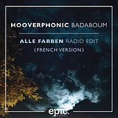 Badaboum (Alle Farben Remix (French Version)) by Hooverphonic
