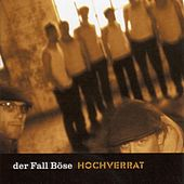 Play & Download Hochverrat by Der Fall Böse | Napster