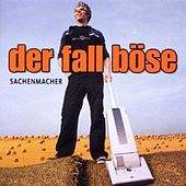 Play & Download Sachenmacher by Der Fall Böse | Napster
