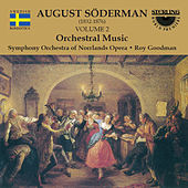 Play & Download Söderman: Orchestral Music, Vol. 2 by SYMPHONY ORCHESTRA OF NORRLANDS OPERA | Napster